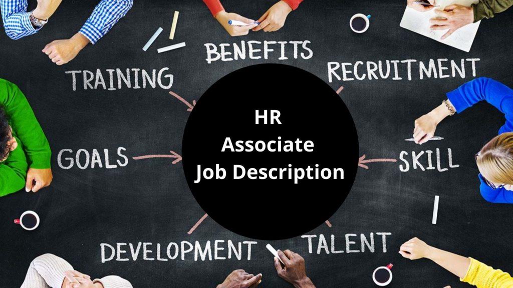 HR ASSOCIATE JOB DESCRIPTION