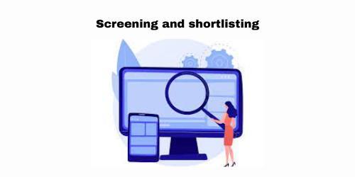 screening and shortlisting