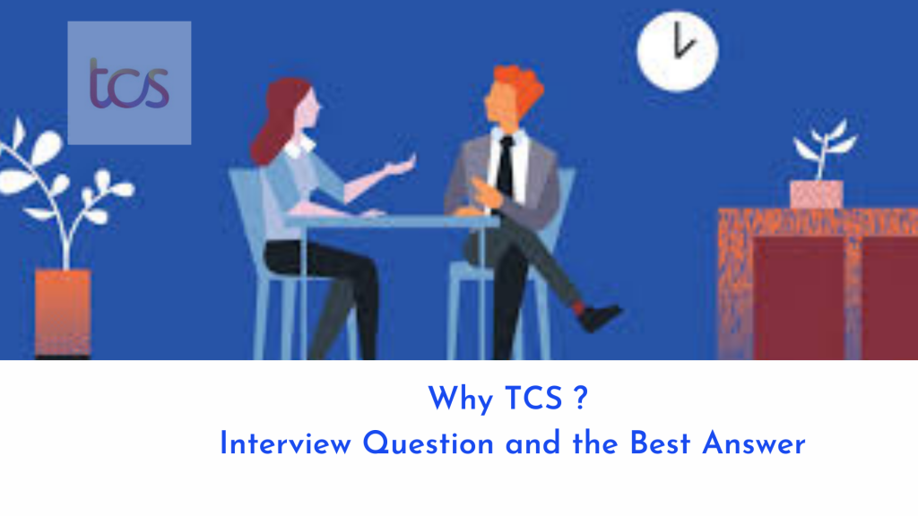 why tcs interview questions