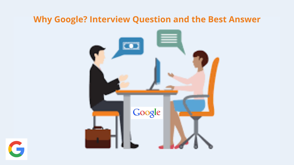 Why Google Interview Question